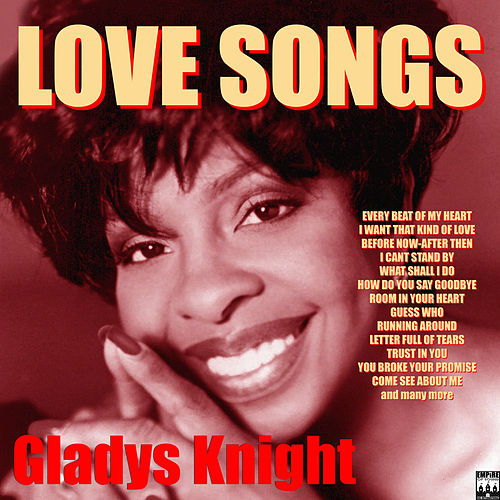 Love Songs - Gladys Knight by Gladys Knight