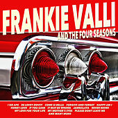 Frankie Valli & The Four Seasons by Frankie Valli
