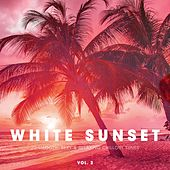 White Sunset - 20 Smooth, Sexy & Relaxing Chillout Tunes. Vol. 2 by Various Artists