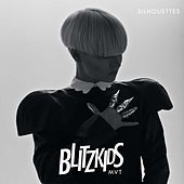 Silhouettes by BLITZKIDS mvt
