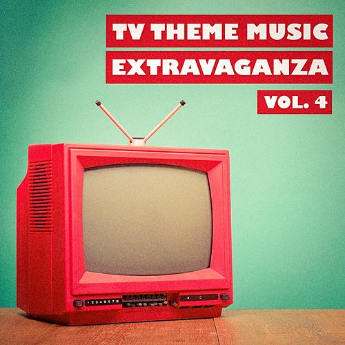 TV Theme Music Extravaganza, Vol. 4 by The TV Theme Players