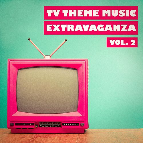 TV Theme Music Extravaganza, Vol. 2 by The TV Theme Players