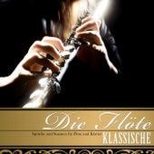 Die Klassische Flöte. Sprüche und Sonaten für Flöte und Klavier by Various Artists
