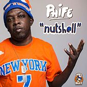 Nutshell (Clean) by Phife Dawg