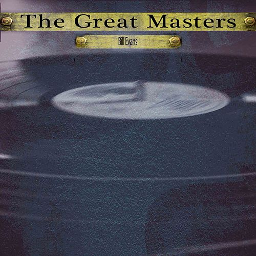 The Great Masters von Bill Evans