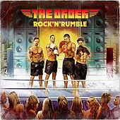 Rock 'N' Rumble by The Order