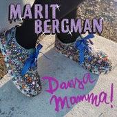 Dansa mamma! by Marit Bergman