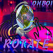Rotate - Single by Oh'boi