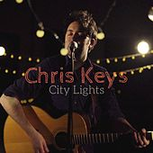 City Lights - Single by Chris Keys