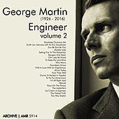 George Martin (1926-2016) Engineer, Volume 2 by Various Artists
