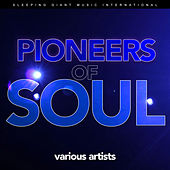 Pioneers of Soul von Various Artists