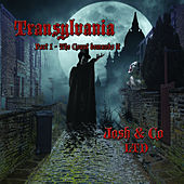 Transylvania, Pt. 1 - The Count Demands It by Josh