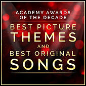 Academy Awards of the Decade - Best Picture Themes and Best Original Songs by L'orchestra Cinematique