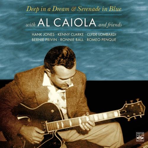 Deep in a Dream & Serenade in Blue by Al Caiola