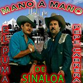De Sinaloa Mano a Mano by Various Artists