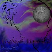 Midnight Moonchild by Moonlight Tide