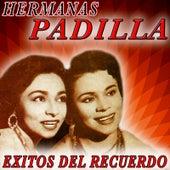 Exitos del Recuerdo by Las Hermanas Padilla