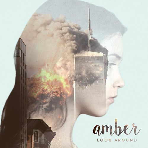 Look Around by Amber