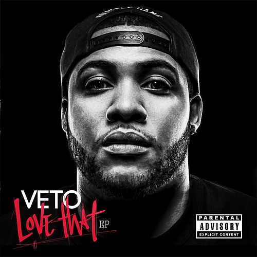 Love That by Veto