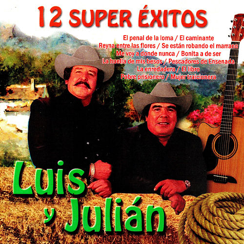 12 Super Exitos by Luis Y Julian