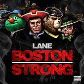 Boston Strong by Lane