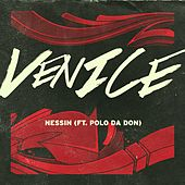 Nessin (feat. Polo Da Don) - Single by Venice