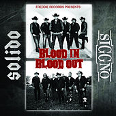 Blood In Blood Out - SOLIDO / SIGGNO by Various Artists
