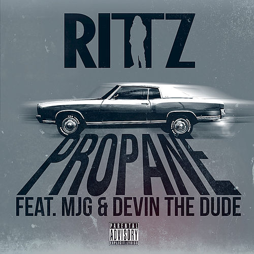 Propane (feat. Devin The Dude, MJG) by Rittz
