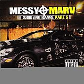 Messy Marv - Shooting Range Part 5 by Various Artists