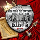 Rich Nix Presents : The 559 Network Compilation - Valley Kings von Various Artists