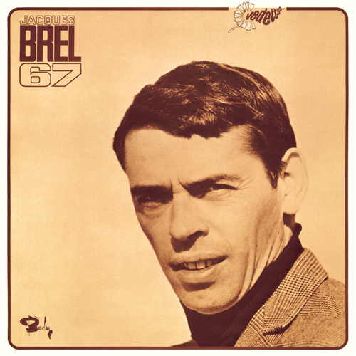 Jacques Brel 67 by Jacques Brel