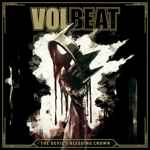 The Devil's Bleeding Crown by Volbeat