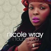 I Found You by Nicole Wray