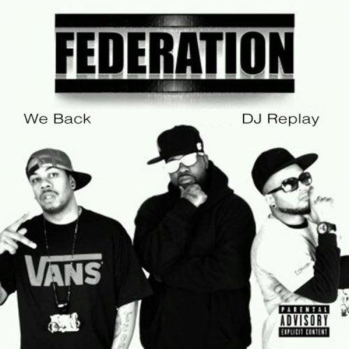 We Back by Federation (Rap)