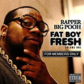 FatBoyFresh Vol. 1: For Members Only by Rapper Big Pooh