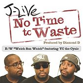 No Time To Waste - Single by J-Live