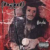 Broke by (hed) pe