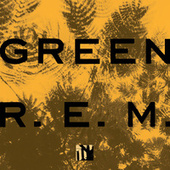 Green (25th Anniversary Deluxe Edition) von R.E.M.
