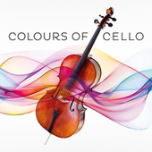 Colours Of Cello von Various Artists
