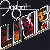 Foghat Live (Remastered) by Foghat