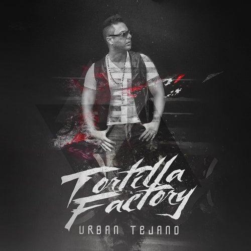 Urban Tejano by Tortilla Factory