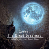 Greeks the Great Dreamers by Various Artists