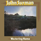 Westering Home by John Surman