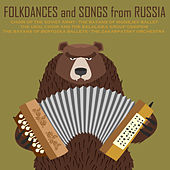 Folk Dances and Songs from Russia by Various Artists