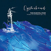 This House Will Stand - The Best of Oysterband 1998 - 2015 by OysterBand