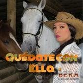 Quédate Con Ella by Bera