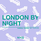 London by Night (Arr. Gene Puerling) by National Youth Choir of Great Britain