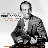 Here's Bing-Radio Broadcasts 1938-1946 by Various Artists