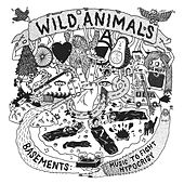 Basements: Music to Fight Hypocrisy by Wild Animals