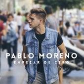 Empezar de Cero by Pablo Moreno